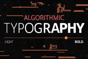 What Is Algorithmic Typography? Will It Replace Font Designers?
