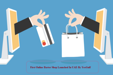 First Online Barter Shop Launched In UAE-latest tech news-YesGulf