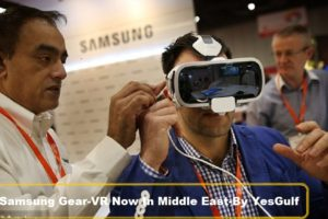 Samsung Gear-VR Now In Middle East-latest tech news-YesGulf