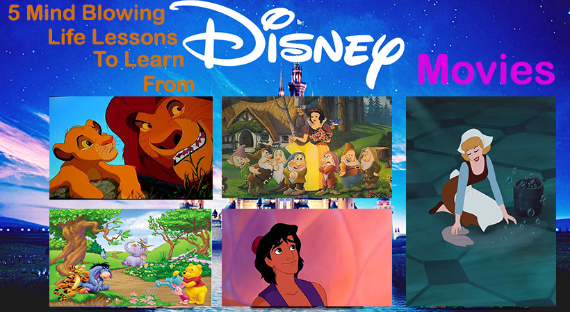 5 Mind Blowing Life Lessons To Learn From Disney Movies