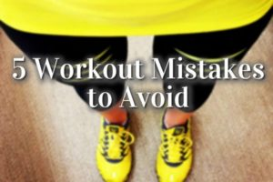 5 workout mistakes 794x598 300x200 - How to Eliminate Risk from 5 Physical Fitness Exercises