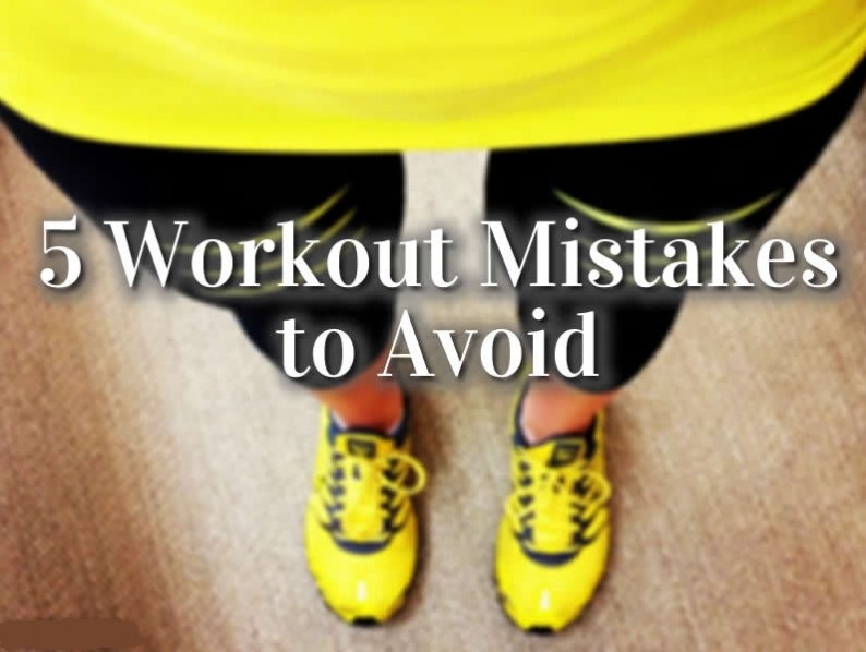 5 workout mistakes 794x598 - How to Eliminate Risk from 5 Physical Fitness Exercises