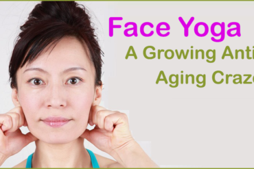 Face Yoga-A Growing Anti-Aging Craze