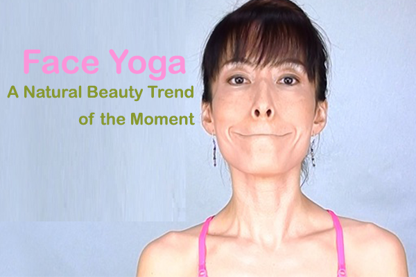 Face Yoga-A Natural Beauty Trend of the Moment-beauty tips for face-YesGulf
