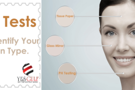 3 Tests To Identify Your Skin Type-Beauty Tips-YesGulf