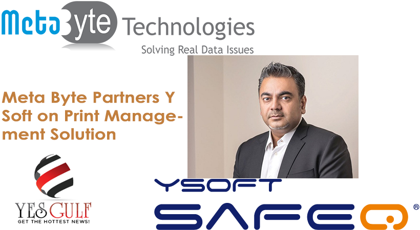 Meta Byte Partners Y Soft on Print Management Solution-YesGulf