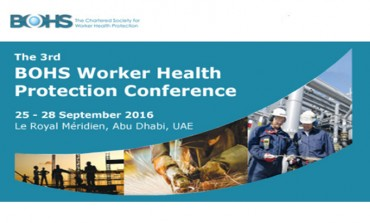 3rd BOHS Worker Health Protection Conference, Abu Dhabi, 2016