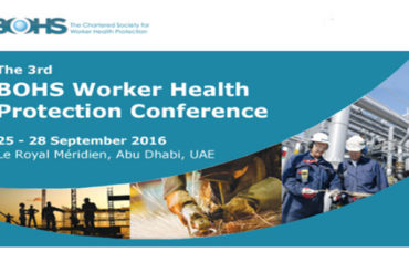 news1 370x247 - 3rd BOHS Worker Health Protection Conference, Abu Dhabi, 2016