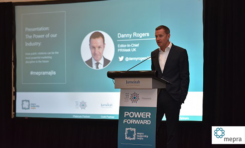 Danny Rogers PRWeekphoto AETOSWire 1526105282 - Fourth MEPRA Leadership Majlis Brings Together Almost 200 Industry Leaders to Discuss Fake News, CEO Activism, Communications Leadership and More