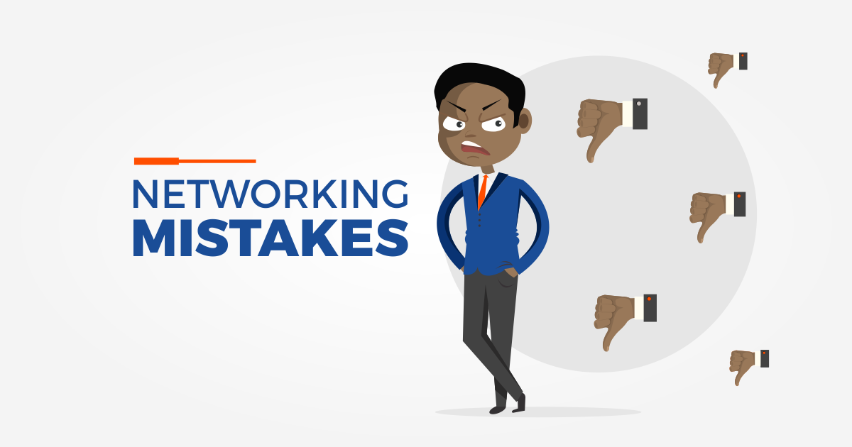 Networking Mistakes - 5 Networking misunderstandings
